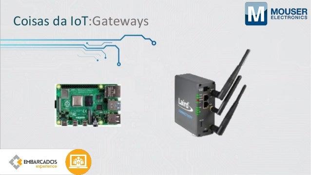 """Além da IoT IoT não é """"apenas"""" Hardware"""