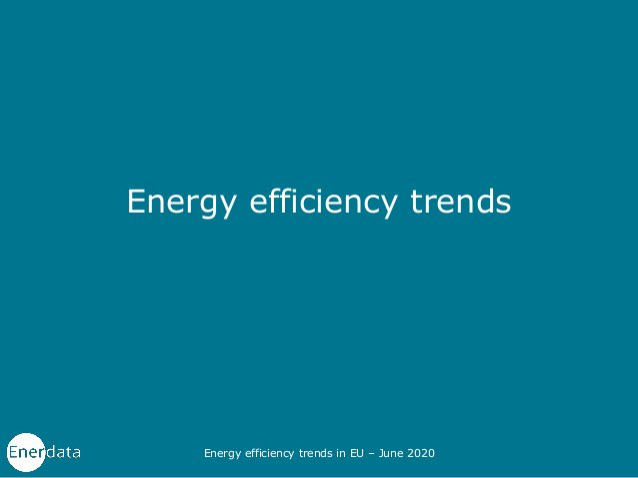 Energy efficiency trends Energy efficiency trends in EU – June 2020