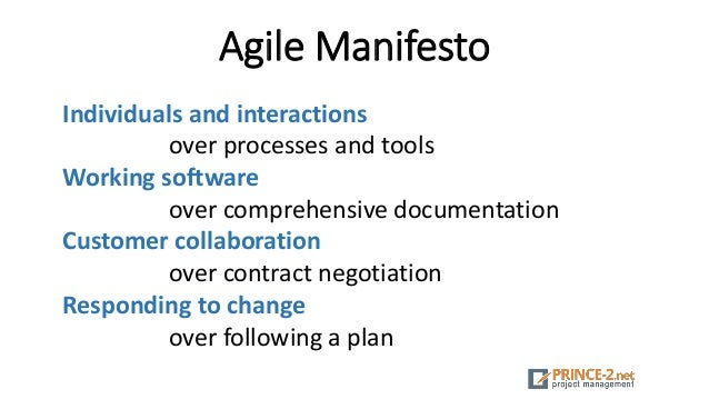 Agile Manifesto Individuals and interactions over processes and tools Working software over comprehensive documentation Cu...