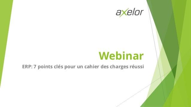 Webinar ERP: 7 points clés pour un cahier des charges réussi