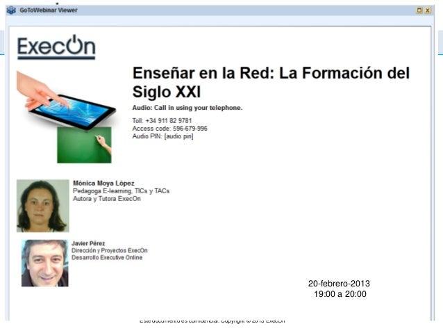 Enseñar en la Red: Retos de la Formación del s. XXI                                                          20-febrero-20...
