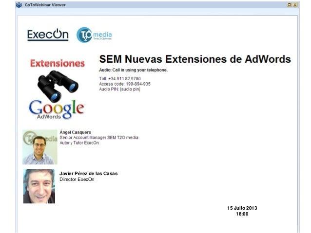 Javier Pérez de las Casas Director ExecOn 15 Julio 2013 18:00