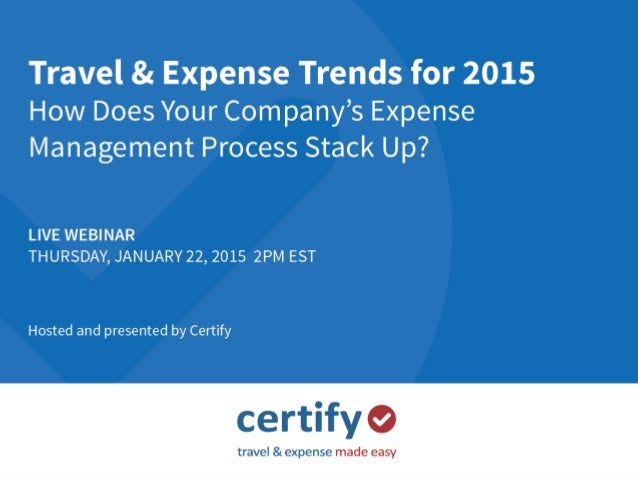 www.certify.com Travel & Expense Trends for 2015