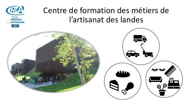Centre de formation des métiers de l'artisanat des landes