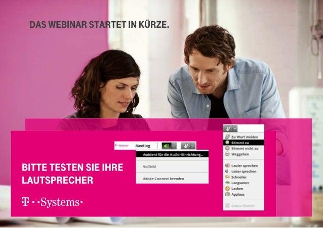 VORSTELLUNG DER REFERENTEN Moderator Markus Foos Sales Management T-Systems Multimedia Solutions Referent Frank Eulert Ges...
