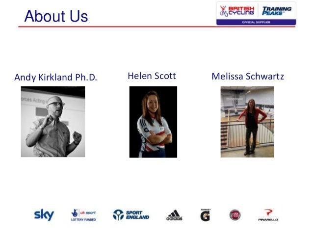 About Us  Andy Kirkland Ph.D.  Helen Scott  Melissa Schwartz