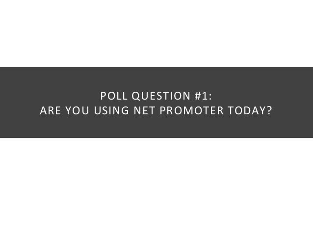 How to Use Net Promoter Score to Transform the Customer Journey Slide 3