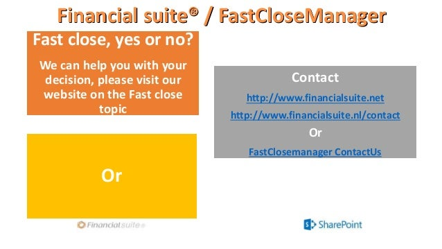 Financial suite® / FastCloseManager Fast close, yes or no? We can help you with your decision, please visit our website on...