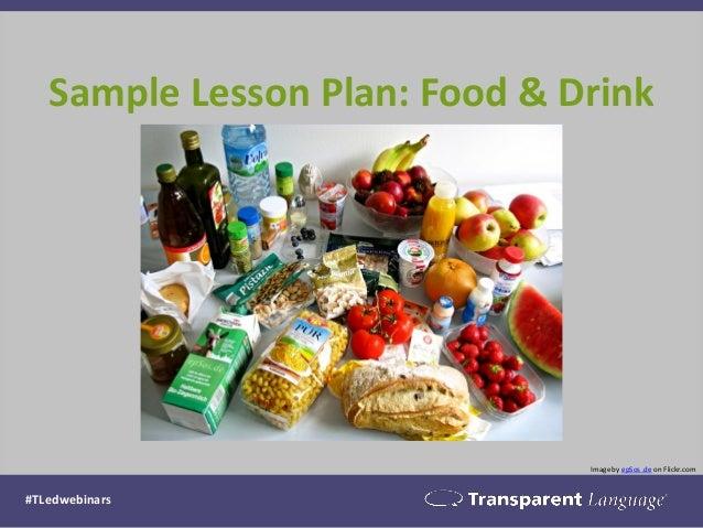 Sample Lesson Plan: Food & Drink  Image by epSos .de on Flickr.com  #TLedwebinars