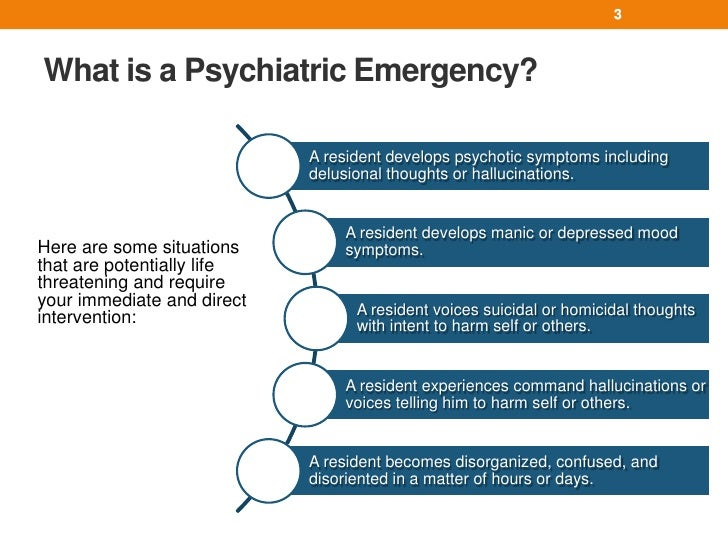 Psychiatric Emergencies: A Practical Guide for LTC ...