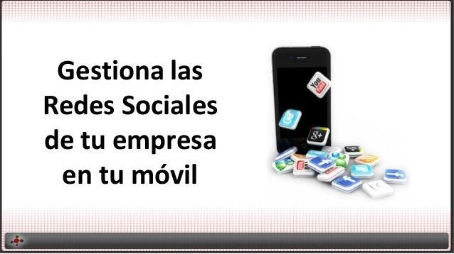 Gestiona las Redes Sociales de tu empresa en tu móvil