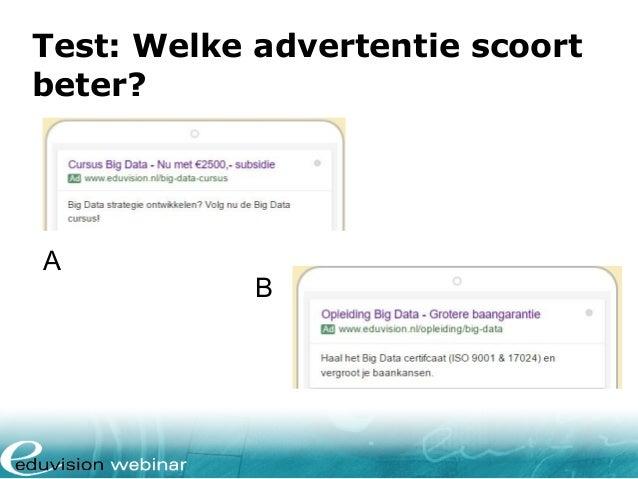 Test: Welke advertentie scoort beter? A B