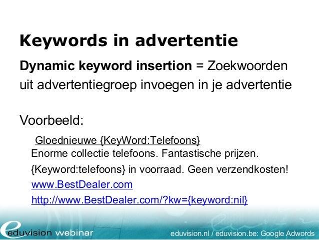 Keywords in advertentie eduvision.nl / eduvision.be: Google Adwords Dynamic keyword insertion = Zoekwoorden uit advertenti...