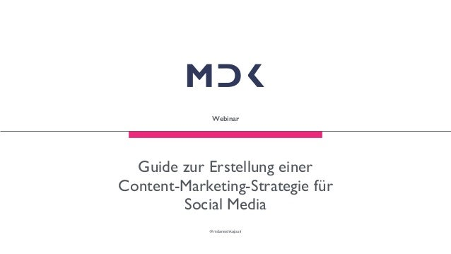 Guide zur Erstellung einer Content-Marketing-Strategie für Social Media @mdaneshkajouri Webinar