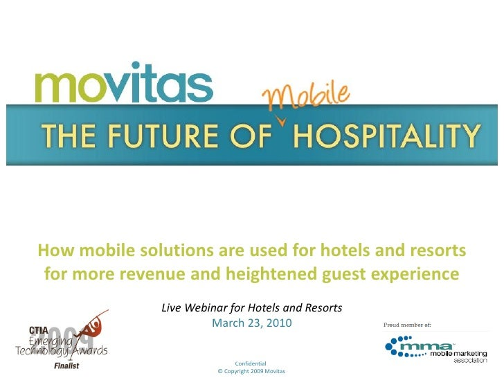 How mobile solutions are used for hotels and resorts  for more revenue and heightened guest experience                Live...