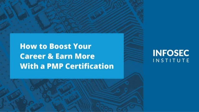 How to Boost Your Career & Earn More With a PMP Certification