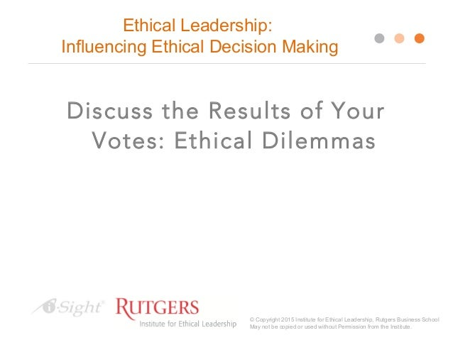 ethical decision making for procter and  identify situations that would benefit from consideration of ethical implications apply a systematic method for making a difficult decision.