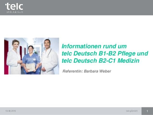 Informationen Rund Um Telc Deutsch B1 B2 Pflege Und Telc