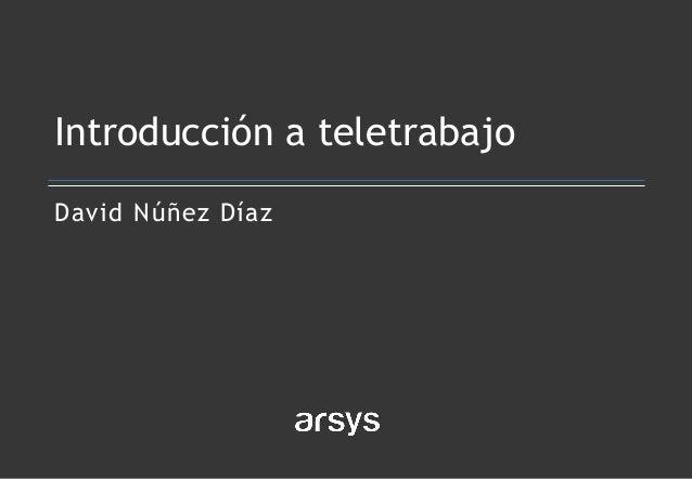 David Núñez Díaz Introducción a teletrabajo
