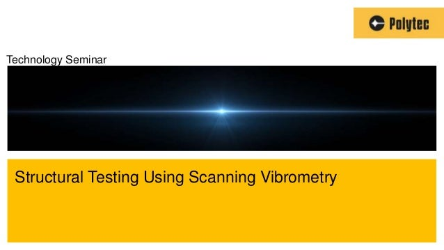 An Introduction to Scanning LaserVibrometry for Non-Contact Vibration           Measurement                               ...