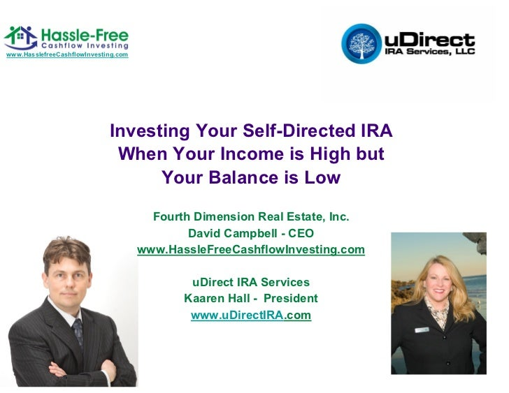 www.HasslefreeCashflowInvesting.com                             Investing Your Self-Directed IRA                          ...