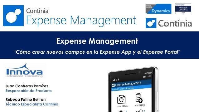 """Expense Management """"Cómo crear nuevos campos en la Expense App y el Expense Portal"""" Juan Contreras Ramírez Responsable de ..."""