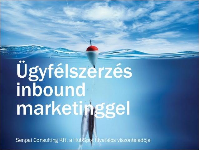 Ügyfélszerzés inbound marketinggel Senpai Consulting Kft. a HubSpot hivatalos viszonteladója