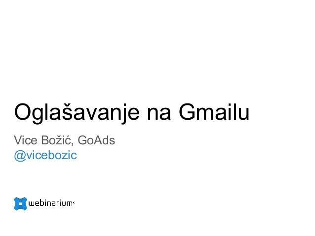 Oglašavanje na Gmailu Vice Božić, GoAds @vicebozic