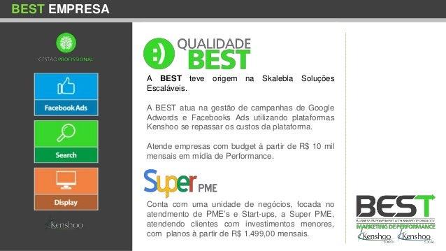 BEST EMPRESA A BEST teve origem na Skalebla Soluções Escaláveis. A BEST atua na gestão de campanhas de Google Adwords e Fa...