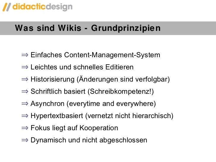 Was sind Wikis - Grundprinzipien  <ul><li>Einfaches Content-Management-System </li></ul><ul><li>Leichtes und schnelles Edi...