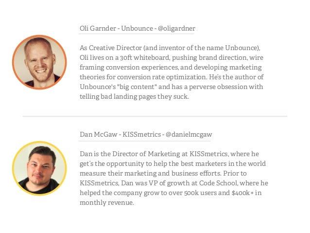 Dan McGaw - KISSmetrics - @danielmcgaw ! Dan is the Director of Marketing at KISSmetrics, where he get's the opportunity t...