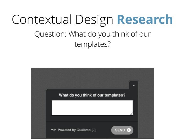 Contextual Design Research Question: What do you think of our templates?