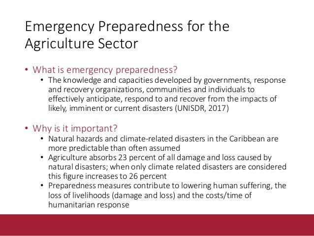 Understanding theriskyouarepreparing for • Understanding the risk environment is crucial to identify • agriculture sector ...