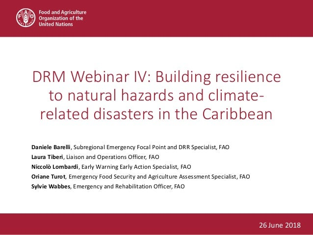• This webinar aims to: • Enhance awareness of FAO's Strategic Programme to increase the resilience of agriculture livelih...