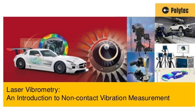 1 Laser Vibrometry: An Introduction to Non-contact Vibration Measurement