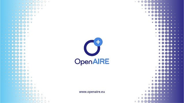@openaire_eu OpenAIREAdvancePolicyandLegalTaskForce Webinar to support Open Science Policy Creation and Legal Issues