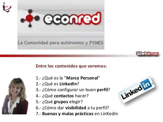 Webinar de Celia Hil sobre LinkedIn y Marca Personal en Econred 9-4-15 Slide 2