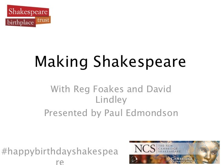 Making Shakespeare         With Reg Foakes and David                   Lindley        Presented by Paul Edmondson#happybir...