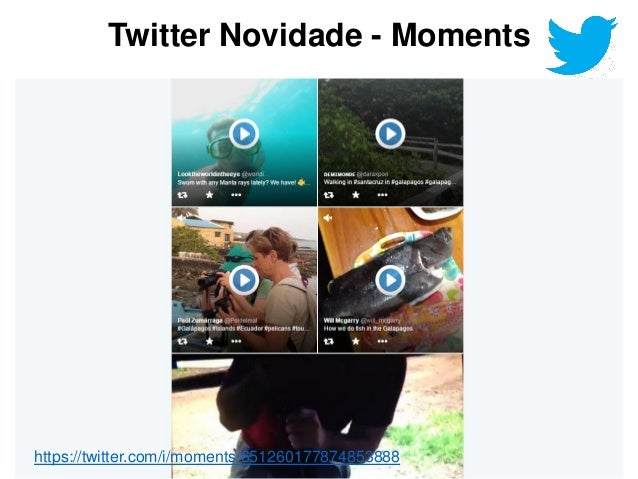 Vasco Marques www.vascomarques.com 21https://twitter.com/i/moments/651260177874853888 Twitter Novidade - Moments