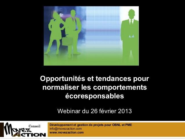 Opportunités et tendances pournormaliser les comportements      écoresponsablesL'ABC DU MARKETING VERT      Webinar du 26 ...