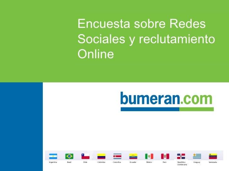 Encuesta sobre Redes Sociales y reclutamiento Online