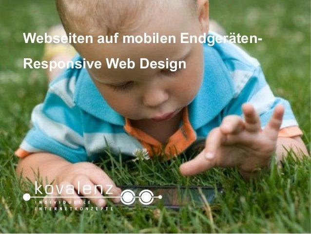 Webseiten auf mobilen Endgeräten- Responsive Web DesignWebinar, 14.12.2012