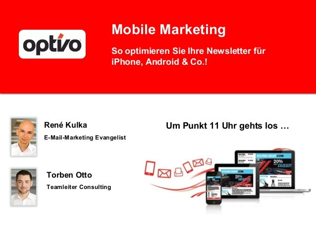 Mobile Marketing                        So optimieren Sie Ihre Newsletter für                        iPhone, Android & Co....