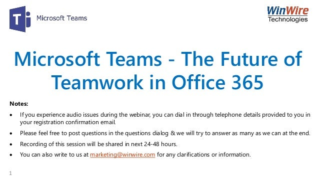 Microsoft Teams – The Future of Teamwork in Office 365
