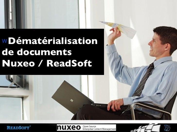 Dématérialisation de documentsNuxeo / ReadSoft<br />