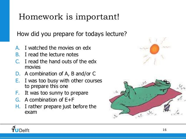 Homework is not important