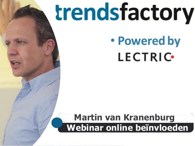 Webinar online beïnvloeden Martin van Kranenburg • Poweredby