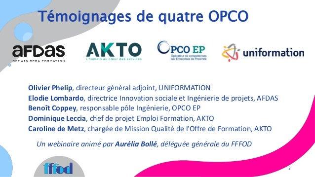 Regards croisés des OPCO sur les pratiques de formation pendant et après la crise sanitaire Slide 2