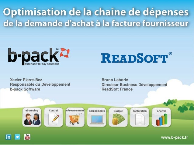 Xavier Pierre-Bez                 Bruno LaborieResponsable du Développement      Directeur Business Développementb-pack So...