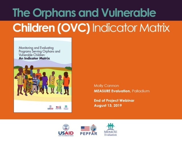 The Orphans and Vulnerable Children (OVC) Indicator Matrix